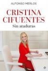 Libro-Cristina-Cifuentes-sin-ataduras-e1464020037263